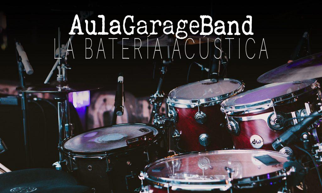 Iniciando GarageBand: La batería acústica