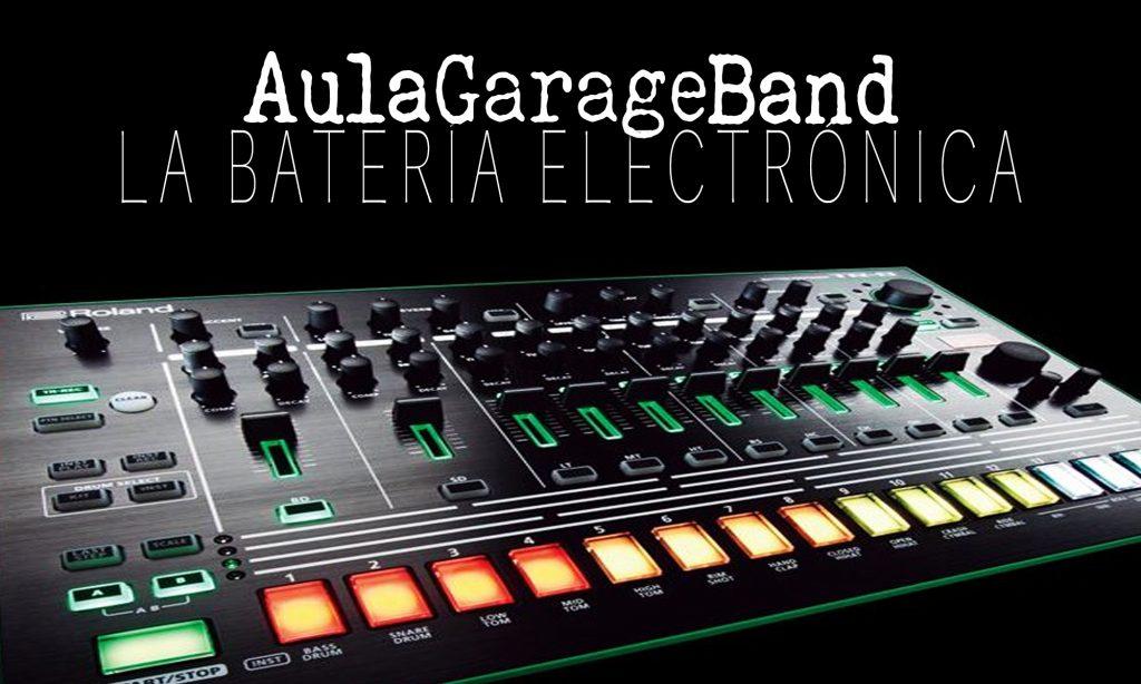 Iniciando GarageBand: La batería electrónica