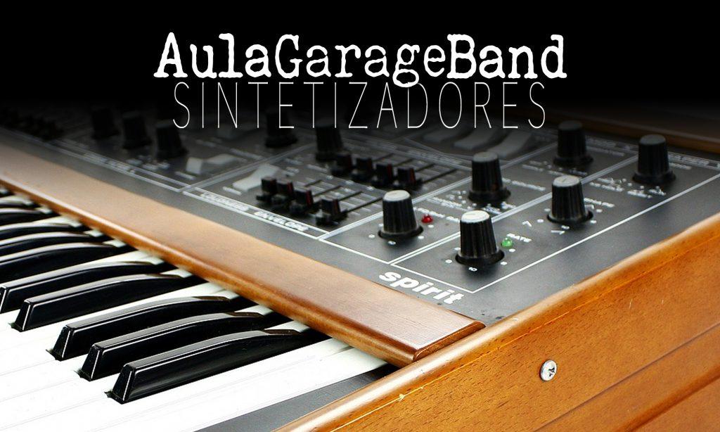 Iniciando GarageBand: Los sintetizadores